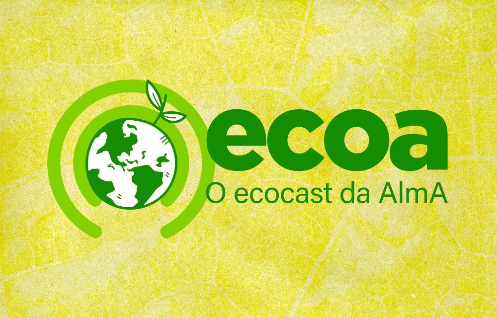 Ecoa - Podcast